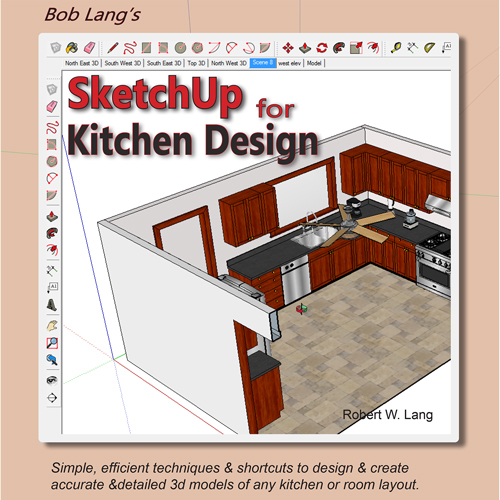 "Bob Lang's ""SketchUp For Kitchen Design"""